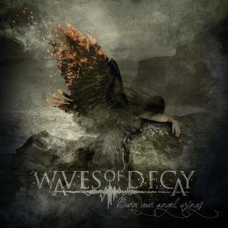 WAVES OF DECAY